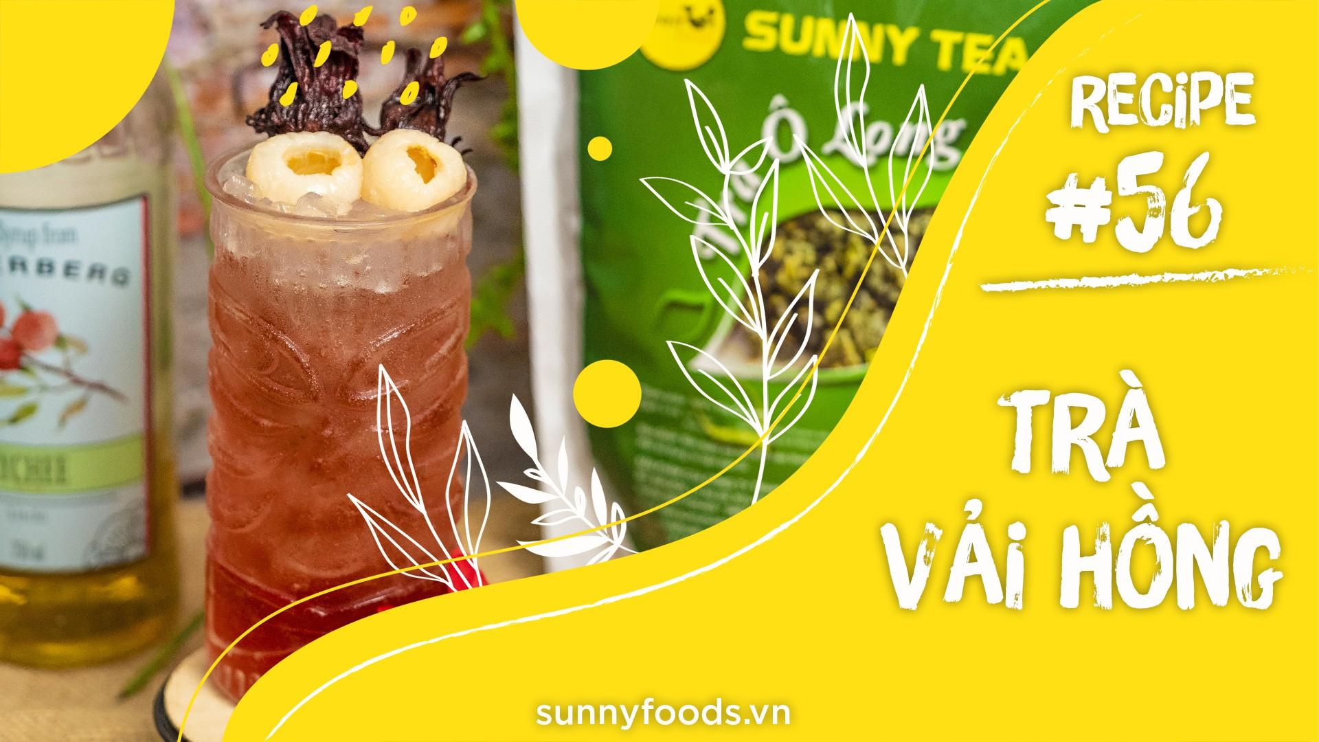 CÔNG THỨC SỐ 56: TRÀ VẢI HỒNG – Cách làm thức uống thơm ngon giải nhiệt mùa hè
